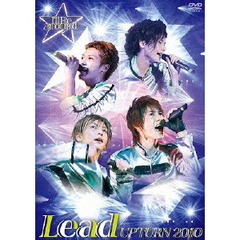 Lead/Lead Upturn 2010 ~I'll Be Around★~
