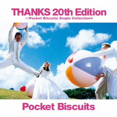 THANKS 20th Edition ?Pocket Biscuits Single Collection+