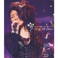 茅原実里/Minori Chihara Live Tour 2010 ~Sing All Love~LIVE(Blu-ray Disc)