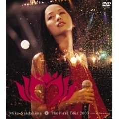 中島美嘉/The First Tour 2003 Live & Document
