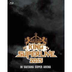 KING SUPER LIVE 2015(Blu-ray Disc)