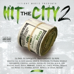 "IITIGHT MUSIC PRESENTS ""HIT THE CITY 2"""