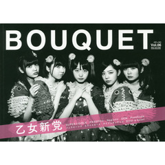 BOUQUET IDOL CULTURE GOOD MAGAZINE Vol.06