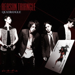 REASON TRIANGLE【初回限定盤】<セブンネット限定特典:オリジナルポストカード付き>