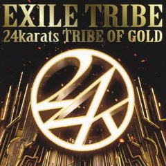 24karats TRIBE OF GOLD(DVD付)