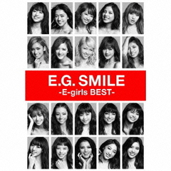 E-girls/E.G.SMILE -E-girls BEST-(Blu-ray Disc(3枚組)付)