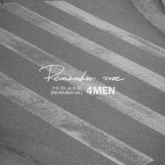 4MEN/6TH ALBUM : REMEMBER ME(輸入盤)