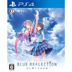 PS4 BLUE REFLECTION 幻に舞う少女の剣
