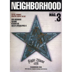 Neighborhood mag. Vol.3(2006A/W special edition)