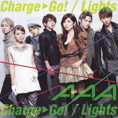 Charge & Go!/Lights(DVD(Charge & Go! Music clip、Making)付)