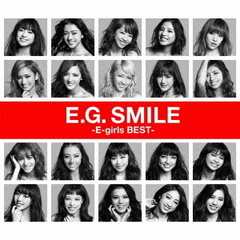 E-girls/E.G.SMILE -E-girls BEST-(Blu-ray Disc付)