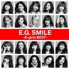 E-girls/E.G.SMILE -E-girls BEST-