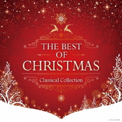 THE BEST OF CHRISTMAS - CLASSICAL COLLECTION-