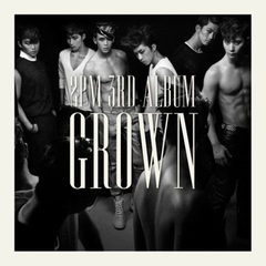 2PM/3RD ALBUM : GROWN (B VER.)(輸入盤)
