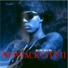 【輸入盤】BOW WOW / NEW JACK CITY PT.2