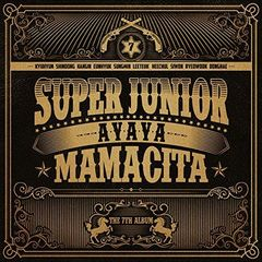 SUPER JUNIOR/7TH ALBUM : MAMACITA(輸入盤)