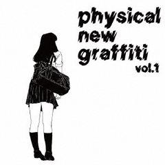 physical new graffiti
