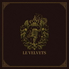 "Le Velvets/LE VELVETS コンサート2015 ""魅惑のクラシカル・エンターテイメント"" <完全保存盤>(Blu-ray Disc)"