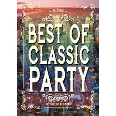 DJリング/Best Of Classic Party by Hipe Up Records