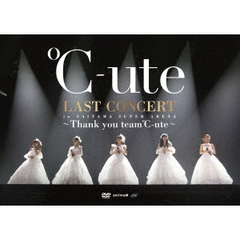 ℃-ute/℃-ute ラストコンサート in さいたまスーパーアリーナ ~Thank you team℃-ute~ (DVD)