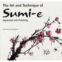 The Art and Technique of Sumi‐e Japanese Ink Painting