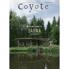 Coyote MAGAZINE FOR NEW TRAVELERS No.60(2017Winter)