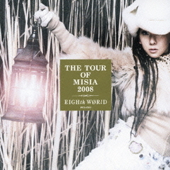 DECIMO X ANIVERSARIO DE MISIA THE TOUR OF MISIA 2008 EIGHTH WORLD + THE BEST DJ REMIXES