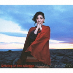 Driving in the silence(初回限定盤)