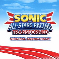 SONIC & ALL?STARS RACING TRANSFORMED Original Soundtrack