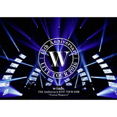 "w-inds./w-inds. 15th Anniversary LIVE TOUR 2016 ""Forever Memories"" DVD 通常盤"