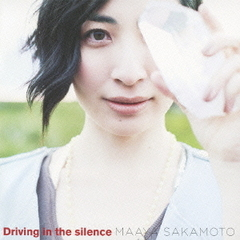 Driving in the silence