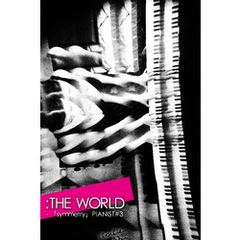 :THE WORLD - 「PIANIST#3」