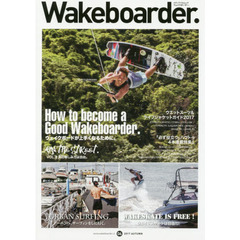 Wakeboarder. 06(2017AUTUMN)