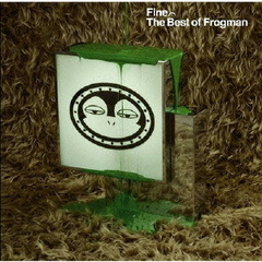 FINE:The Best of Frogman