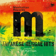 "Manhattan Records ""THE EXCLUSIVES"" JAPANESE REGGAE HITS"