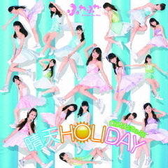 晴天HOLIDAY/Oh!-Ma-Tsu-Ri!(Blu-ray Disc付)