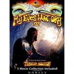 My Eyes Won't Dry 3 (2 DVD set)