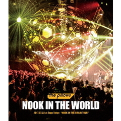 "the pillows/NOOK IN THE WORLD 2017.07.22 at Zepp Tokyo ""NOOK IN THE BRAIN TOUR""(Blu-ray Disc)"