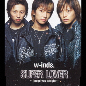 SUPER LOVER~I need you tonight~