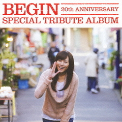 BEGIN 20th ANNIVERSARY SPECIAL TRIBUTE ALBUM