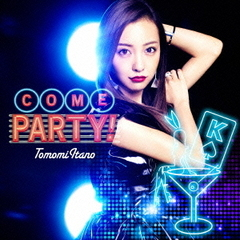 COME PARTY!(初回限定盤/Type-A)