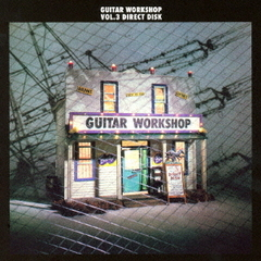 GUITAR WORK SHOP Vol.3