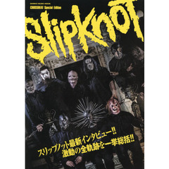 CROSSBEAT Special Edition スリップノット (シンコー・ミュージックMOOK)