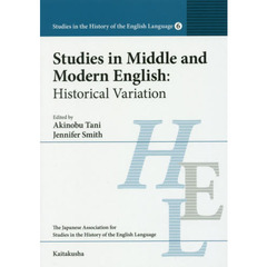 Studies in Middle and Modern English Historical Variation