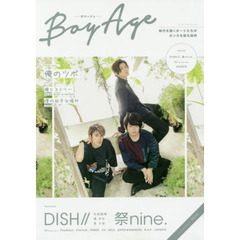 BoyAge-ボヤージュ- DISH//、祭nine.、lol-エルオーエル-、FlowBack、PrizmaX、WEBER、X4、M!LK、SUPER★DRAGON、B?