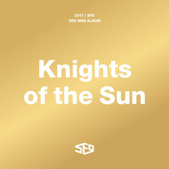 SF9/3RD MINI ALBUM : KNIGHTS OF THE SUN(輸入盤)