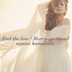 Feel the love/Merry-go-round(DVD付)