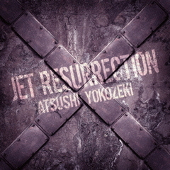 JET RESURRECTION