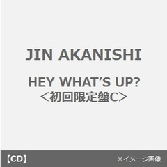 HEY WHAT'S UP?(初回限定盤C)