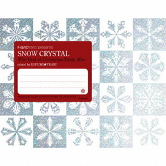 Francfranc presents SNOW CRYSTAL ?The Best of Christmas Party Mix?
